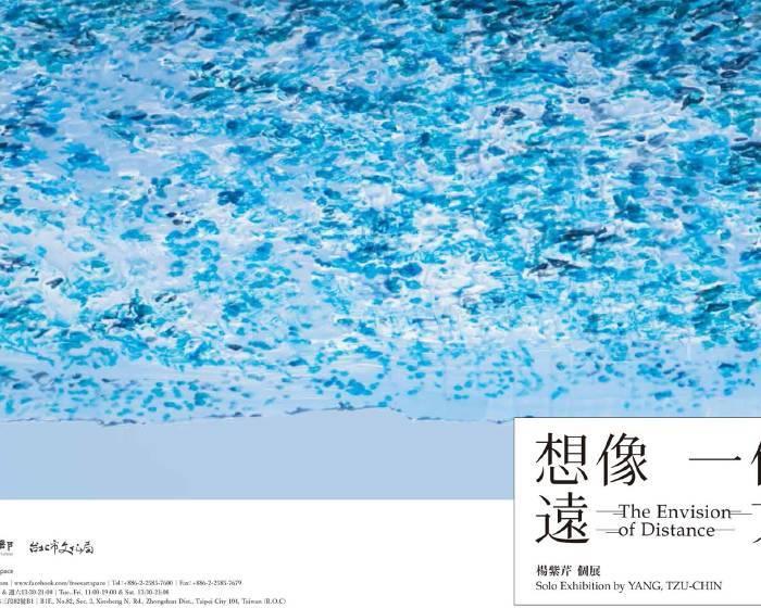社團法人台灣視覺藝術協會【想像 一個遠方 - 楊紫芹個展】
