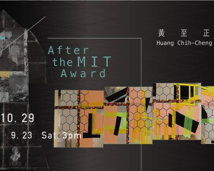 疊藝術【在MIT之後 After the MIT Award】黃至正、吳芊頤雙個展 Huang Chih-Cheng & Wu Chien-Yi Duo Exhibition