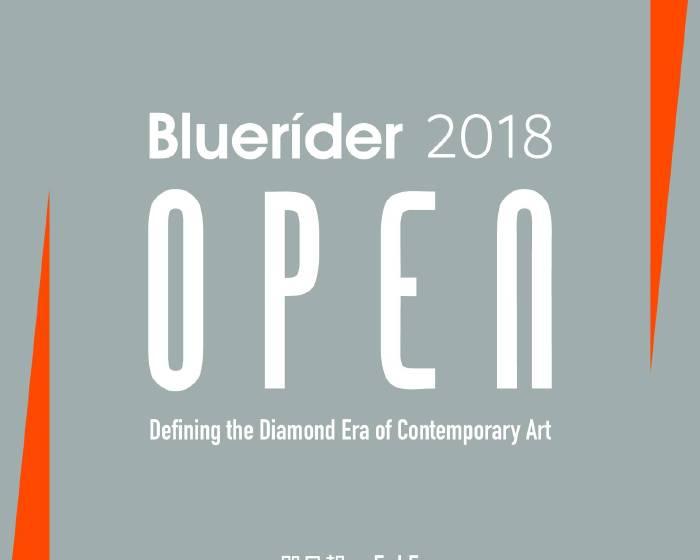 X by Bluerider:Bluerider OPEN 台灣青年藝術家發光計劃徵件截止日-15