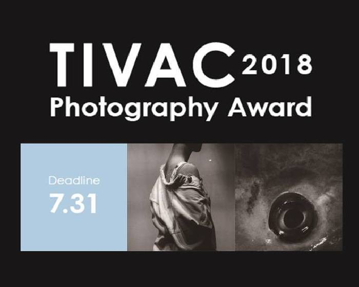 TAIPEI ART PHOTO SHOW :【2018 TIVAC攝影獎 10萬獎金等你來挑戰】