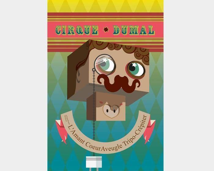 Manuel Fernando Mancera Martíne-邪惡馬戲和心慌意亂的紙娃娃情人先生  Cirque DuMal et PapierPoupée Monsieur L'Amant CoeurAveugle Tripo-Crépiter