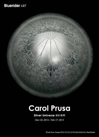Bluerider ART【Carol Pursa: Silver Universe銀針星際】