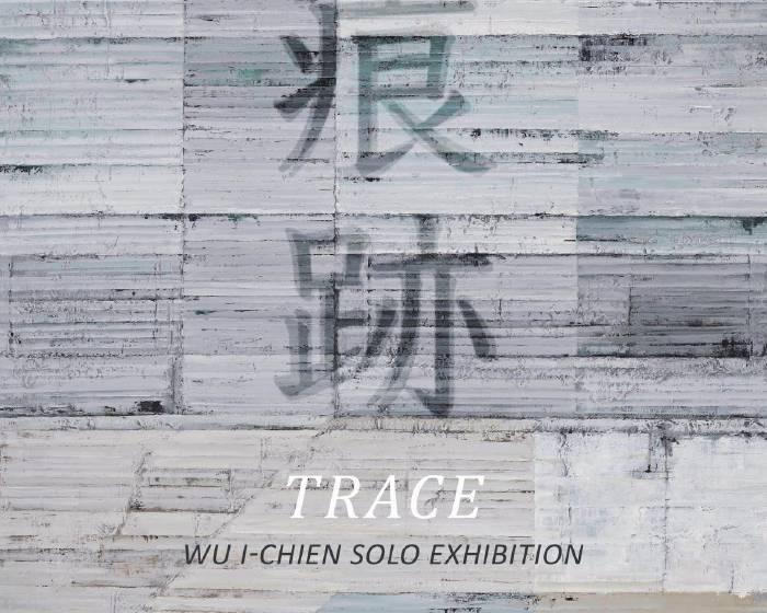 藝術計畫【痕跡吳怡蒨個展】Trace: Wu I-Chien Solo Exhibition