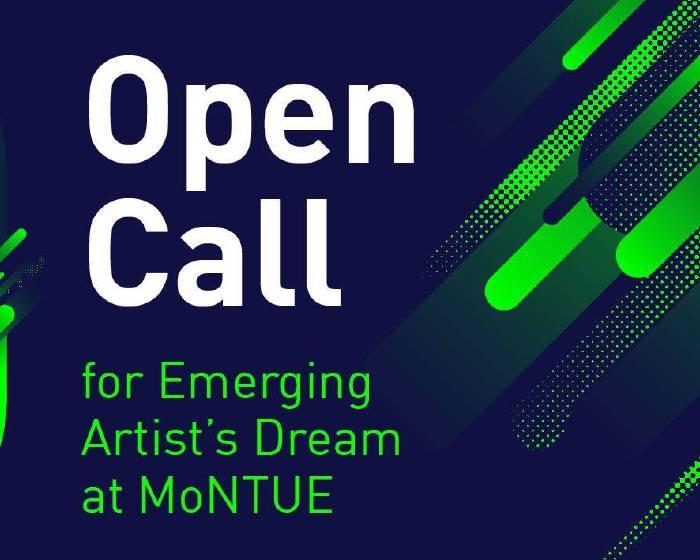 MoNTUE 北師美術館【2019 MoNTUE作夢計畫徵件|2019 Dreamin' MoNTUE Open Call】